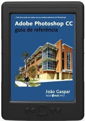 Adobe Photoshop CC - guia de referência (ebook)