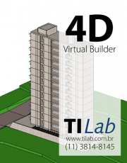 TI Lab – Curso 4D Virtual Builder - Simulação BIM 4D - 02 de maio, das 14h às 16h - quartas e sextas (3 vagas p/ CONFIRMAR)