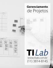 TI Lab – Gerenciamento de Projetos - 08 de junho, das 18h às 22h - sexta / 09 de junho, das 9h às 13h e das 14h às 18h - sábado (5 vagas p/ CONFIRMAR)